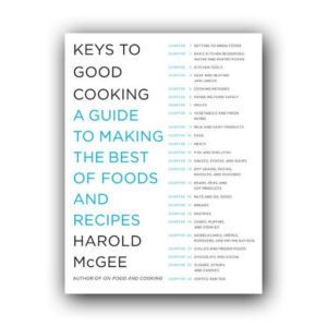 купить книгу Гарольд МакГи Keys to Good Cooking - Harold McGee