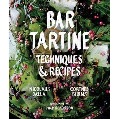 купить приобрести Bar Tartine: Techniques & Recipes