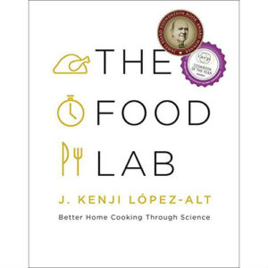 купить приобрести J. Kenji López-Alt - The Food Lab: Better Home Cooking Through Science