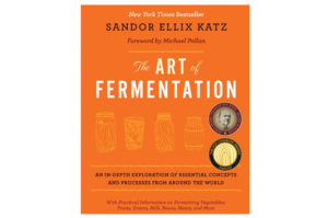 Sandor Ellix Katz: The Art of Fermentation