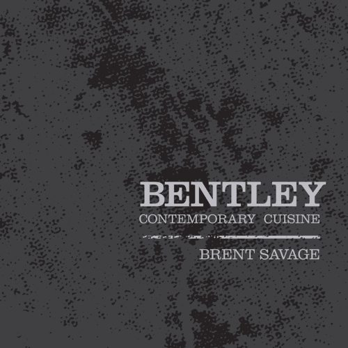 купить Brent Savage : Bentley. Contemporary Cuisine
